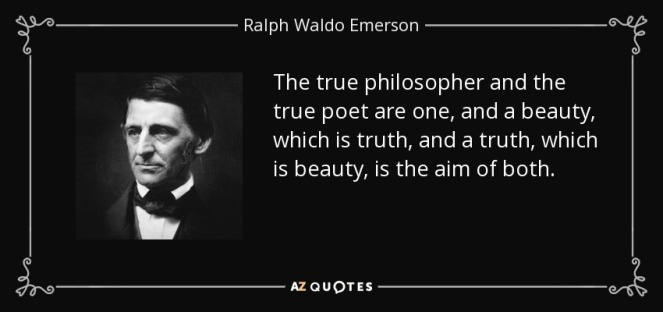 quote-the-true-philosopher-and-the-true-poet-are-one-and-a-beauty-which-is-truth-and-a-truth-ralph-waldo-emerson-65-49-76